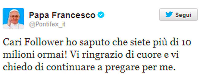 L'account del Papa supera i 10 milioni di follower. E Francesco li ringrazia