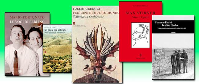 Libri della settimana: vita di Stirner, le Gladio d'Italia, il diavolo e la sua storia, ritorno alla terra e le voci di Berlino