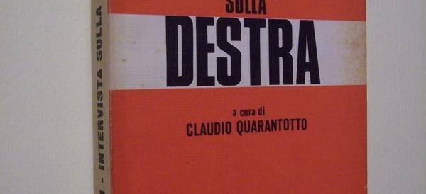 Addio a Claudio Quarantotto, coraggioso intellettuale controcorrente che ha raccontato la Destra
