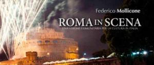 """""""Roma in scena"""", manifesto e cuore di un rinascimento che ha rivoluzionato la cultura"""
