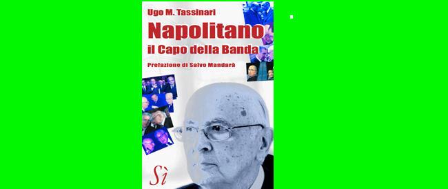 In un libro il j'accuse di Tassinari contro Giorgio Napolitano, regista non occulto della decadenza italiana