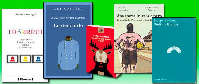 Libri. Quando eravamo prede, ritratti di persone differenti, il viaggio di Stalin, la storia del Palermo, il ritorno dello Stendardo