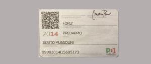 Mussolini iscritto al Pd. Ormai le tessere false sono più di quelle vere…