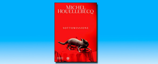 Sottomessi all'Islam? Houellebecq col suo romanzo interroga l'Europa