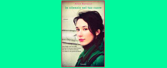 """""""In silenzio nel tuo cuore"""": il romanzo della 17enne Alice Ranucci"""