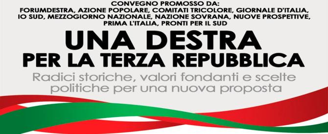 """""""Una destra per la Terza Repubblica"""", segui la diretta streaming"""