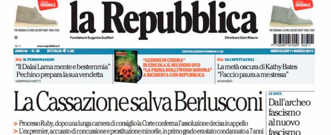 """Neanche la Cassazione convince """"Repubblica"""": il Cav è sempre colpevole"""