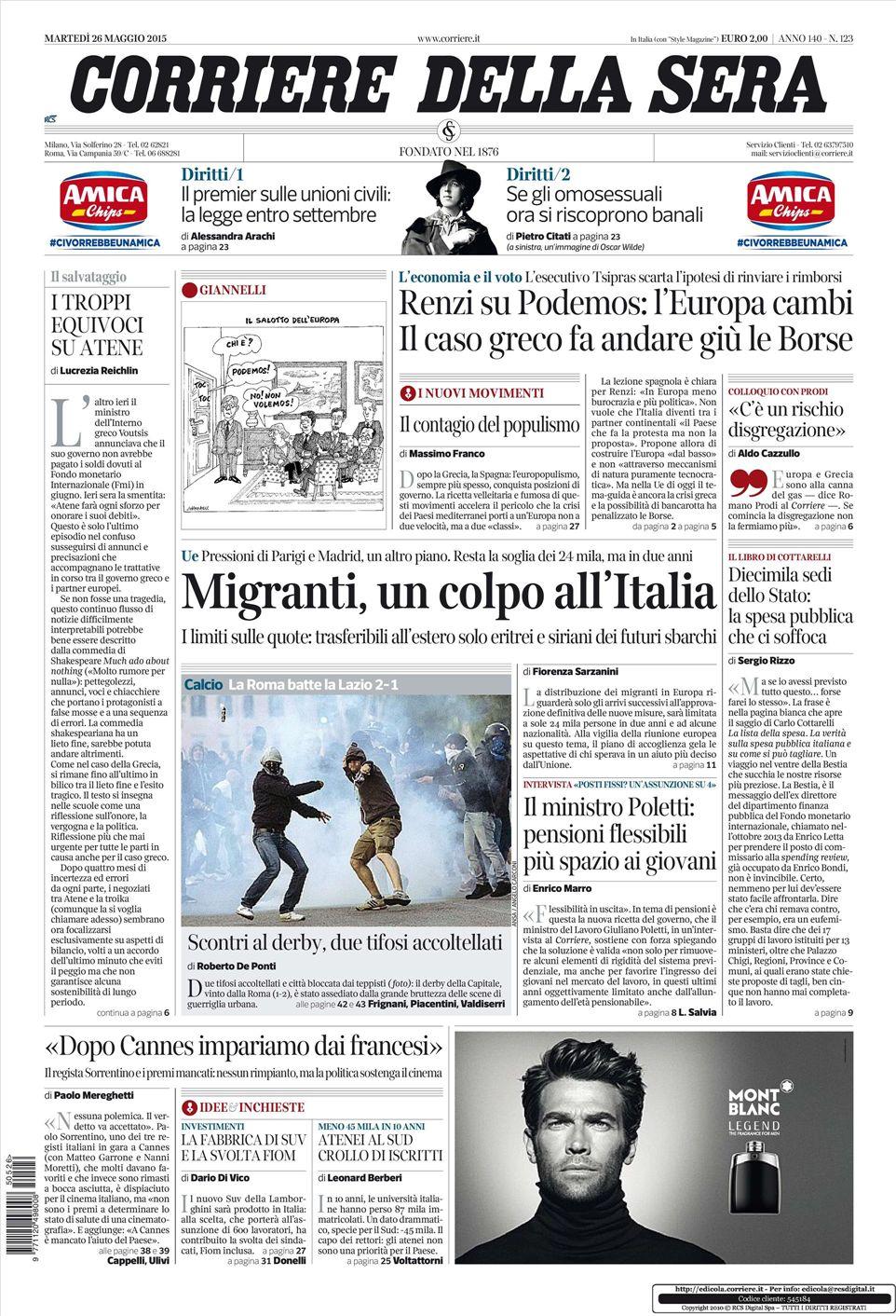 Le prime pagine dei quotidiani che sono in edicola oggi 26 for Resoconto tratto da articoli di giornali