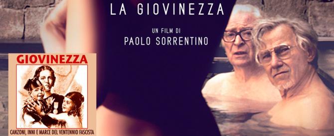 """""""Giovinezza"""" di Sorrentino? Il titolo è un po' troppo fascista per Cannes…"""