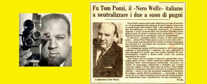 Storia di Tom Ponzi, il parà della Rsi che inventò l'investigazione moderna