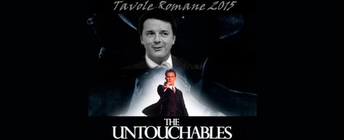 Impresentabili e intoccabili. Ora si sa perché Renzi li ha coccolati e difesi