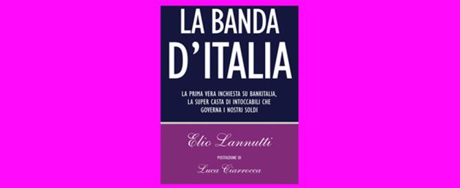 """""""La Banda d'Italia"""": il libro-inchiesta di Lannutti sui potenti di via Nazionale"""