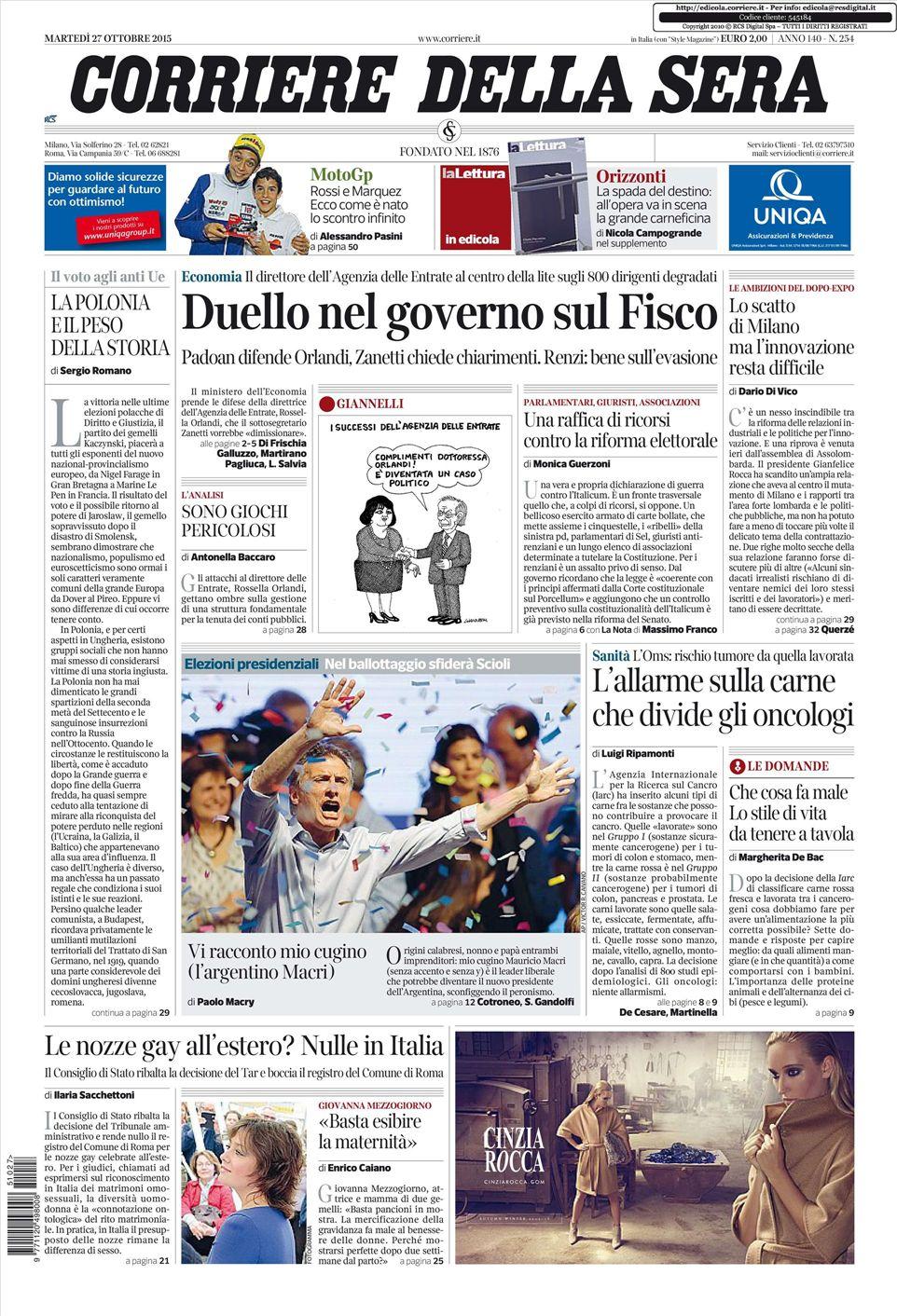 Le prime pagine dei quotidiani che sono in edicola oggi 27 for Casa corriere della sera
