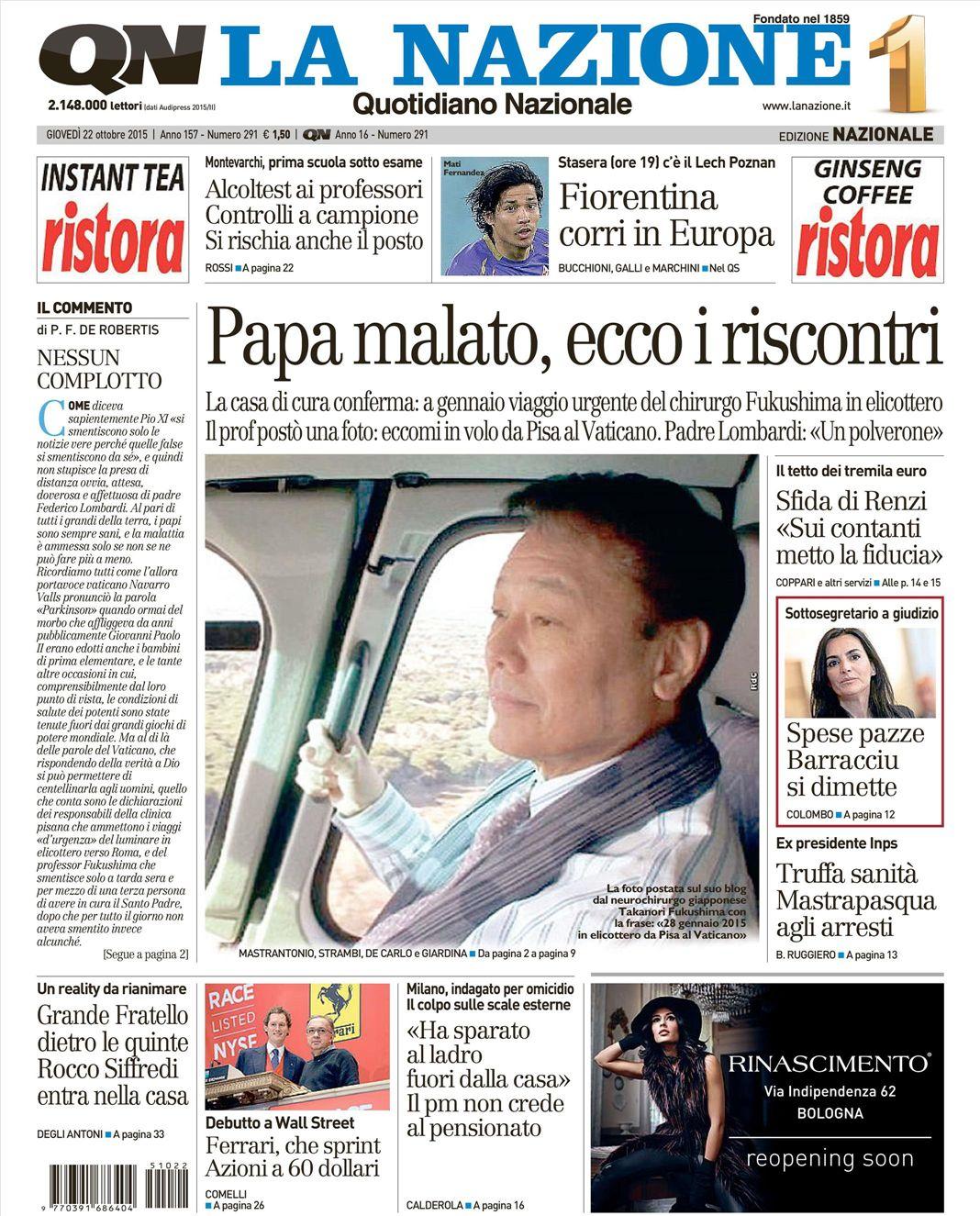 Le prime pagine dei quotidiani che sono in edicola oggi 22 ...