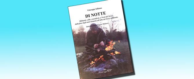 """""""Di notte"""": un libro sugli anni del FdG romano in lotta contro tutti"""