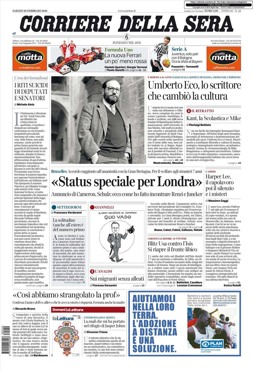 Le prime pagine dei quotidiani che sono in edicola oggi 20 for Corriere della sera arredamento