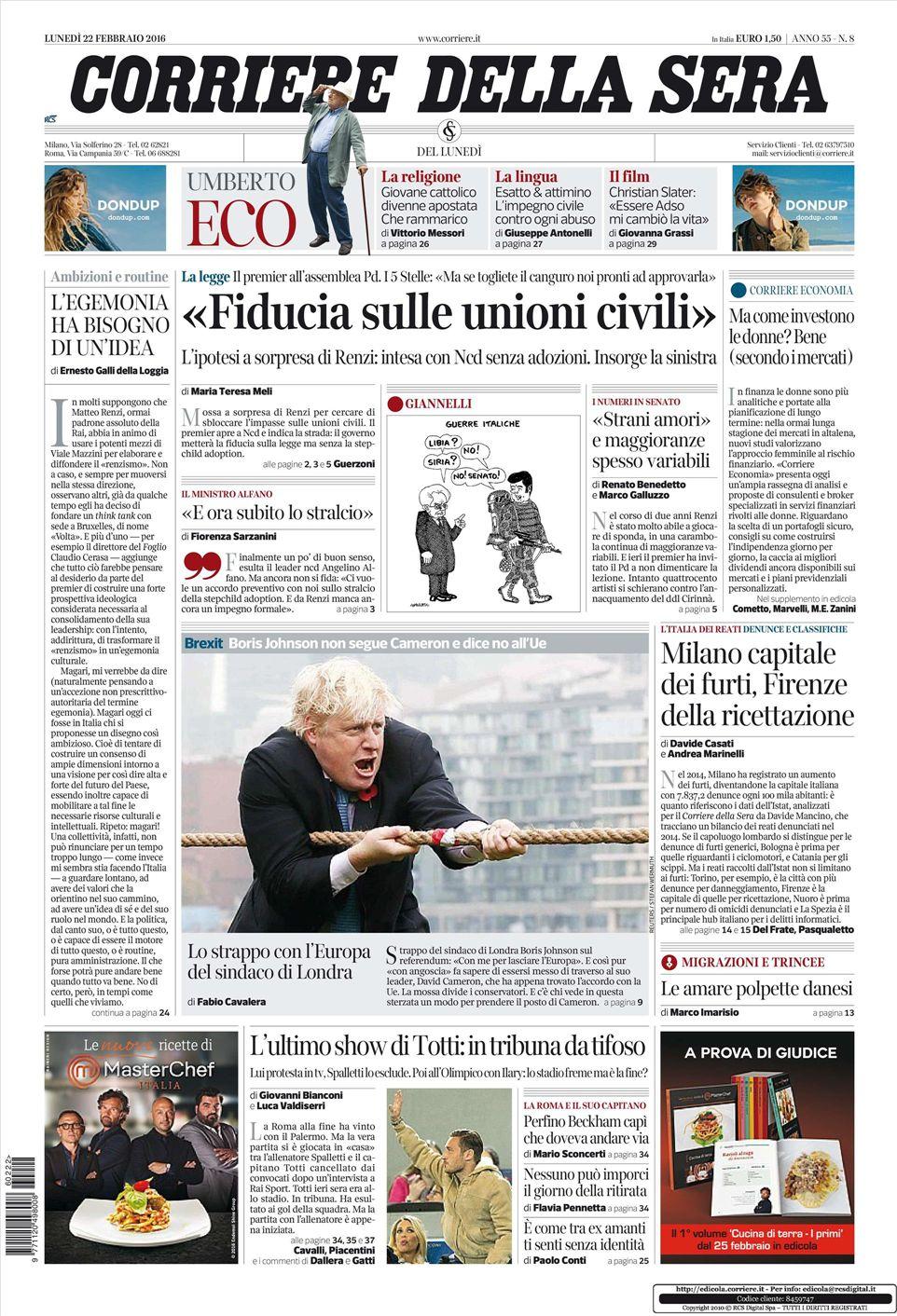 Le prime pagine dei quotidiani che sono in edicola oggi 22 for Corriere della sera arredamento