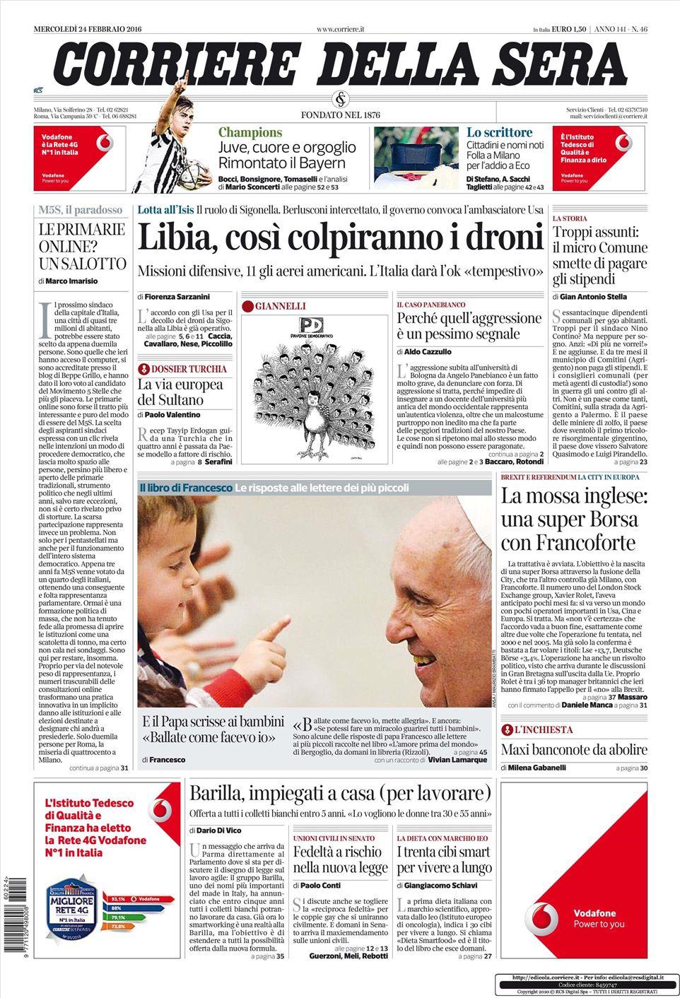 Le prime pagine dei quotidiani che sono in edicola oggi 24 for Corriere della sera arredamento