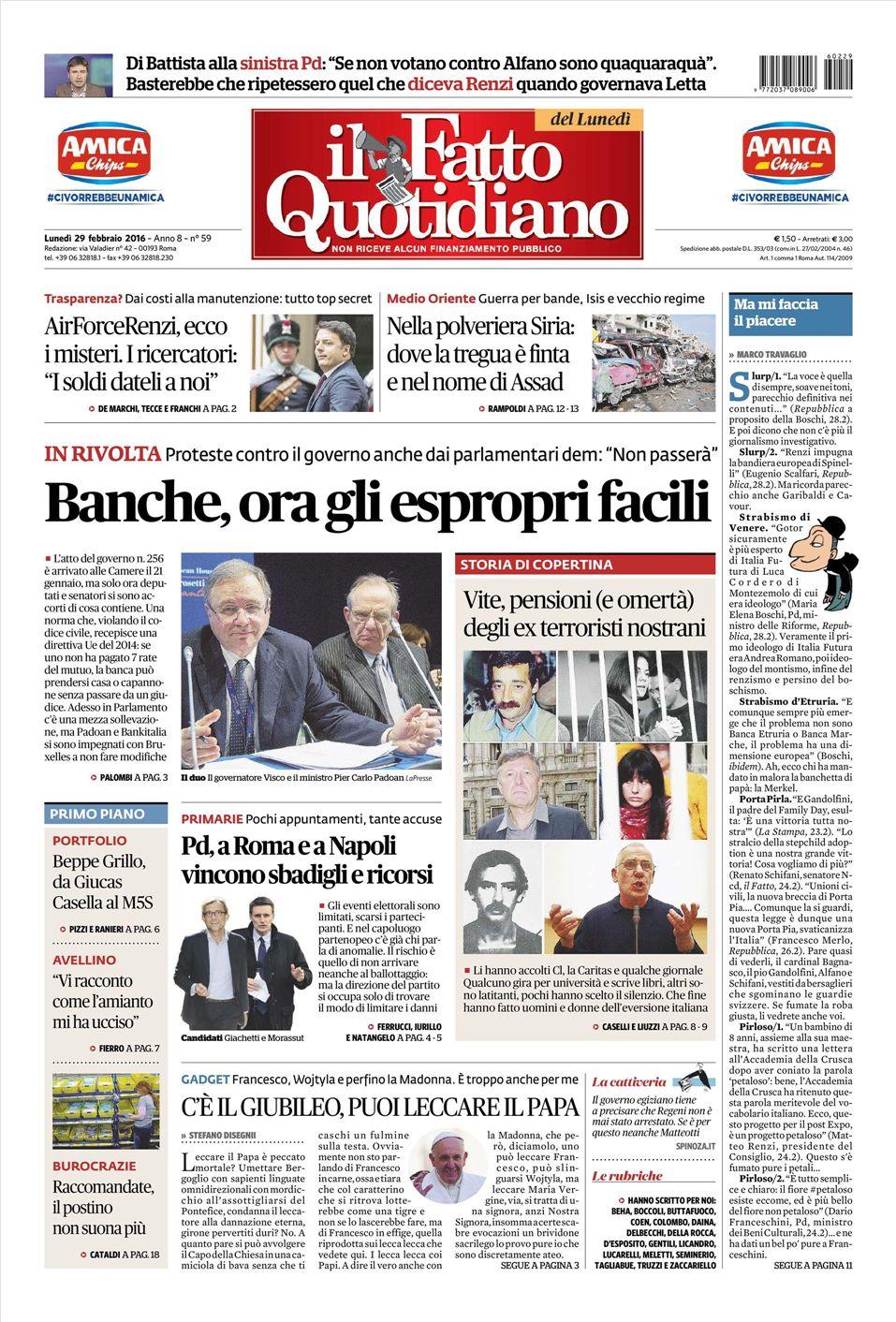 Le Prime Pagine Dei Quotidiani Che Sono In Edicola Oggi 29 Febbraio 2016 Secolo D Italia