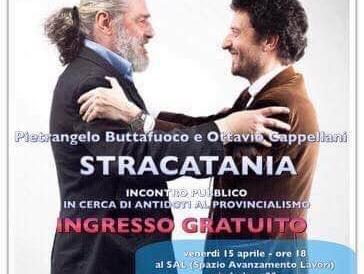 """Buttafuoco e Cappellani lanciano """"Stracatania"""" per ripensare la politica"""