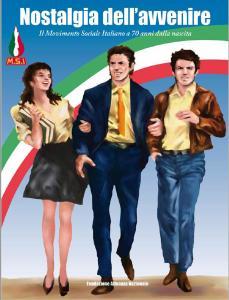 La copertina riproduce un manifesto del Msi del 1969-70