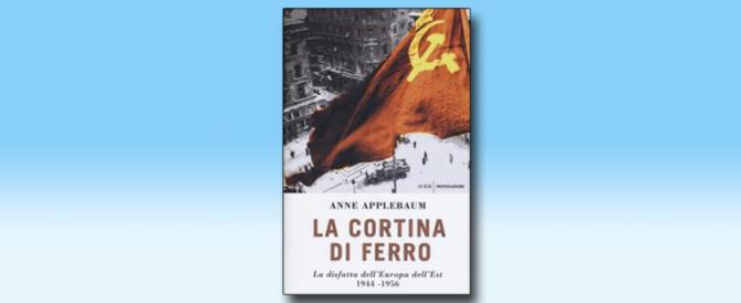 """C'era una volta la Cortina di ferro. Le """"democrazie popolari"""" contro i popoli"""