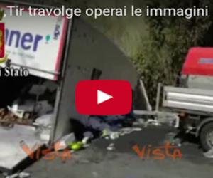 Le terribili immagini del disastro sull'A10 che ha travolto 4 operai (video)