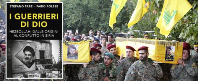 «I guerrieri di Dio», il libro che spiega «Hezbollah: dalle origini al conflitto in Siria»