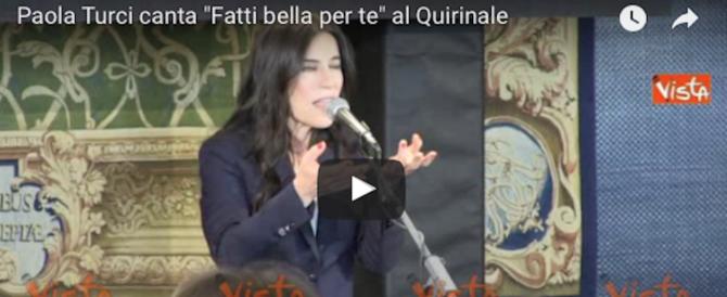 """Paola Turci canta """"Fatti bella per te"""" al Quirinale (ecco il video)"""