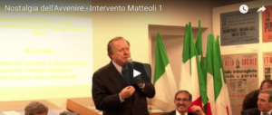 """Nostalgia dell'avvenire"", l'intervento di Altero Matteoli (video)"