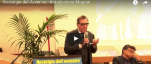 """Nostalgia dell'avvenire"", l'intervento di Franco Mugnai (video)"
