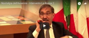 """""""Nostalgia dell'avvenire"""", l'intervento di Ignazio La Russa (video)"""