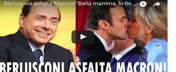 """Berlusconi: """"Macron ha una bella mamma che se lo porta sottobraccio"""" (video)"""
