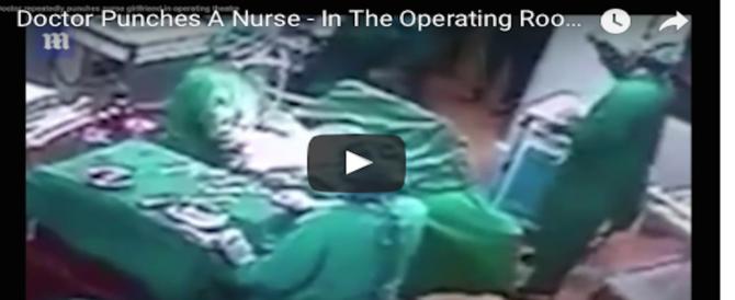 Choc in sala operatoria: chirurgo prende a pugni la fidanzata infermiera (video)