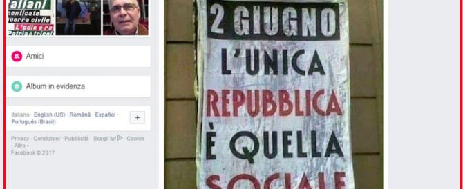 """Celebra la Repubblica Sociale il 2 giugno: scatta il """"linciaggio"""" della sinistra"""