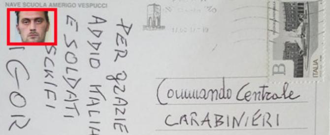 """L'ultima beffa di Igor """"il russo"""", una cartolina ai carabinieri: """"Fate schifo"""""""