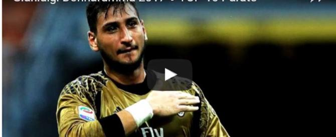 "Le 10 parate più belle del ""traditore"" Donnarumma (video)"
