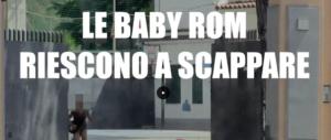Scandalo baby rom: pochi minuti dopo il borseggio sono già fuori (VIDEO)