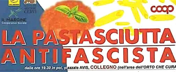 """Da non credere: la Coop sponsorizza la """"pastasciutta antifascista""""…"""