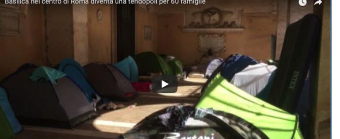 Favelas a Roma, la Basilica di Piazza Santi Apostoli diventa una tendopoli (video)