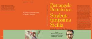 """""""Strabuttanissima Sicilia"""": in libreria l'impietosa istantanea di Buttafuoco"""