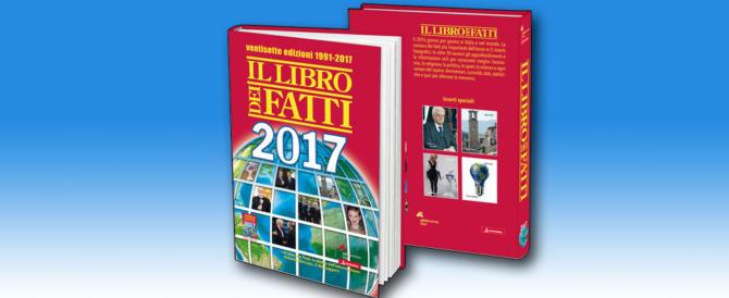 Il Libro dei Fatti 2017 nelle librerie e negli autogrill: i grandi eventi e tre speciali