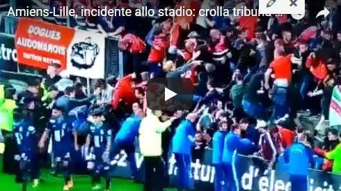 Francia, ad Amiens come all'Heysel: crolla una balaustra allo Stadio. 26 feriti, 4 gravi (Video)
