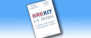 """""""Brexit, la sfida"""". Capezzone: l'Europa deve rinegoziare le regole"""