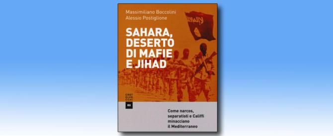 Ecco le rotte più inquietanti che passano per il Sahara