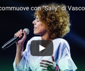 "X Factor, Rita Bellanza commuove tutti con ""Sally"". E Vasco la chiama (video)"