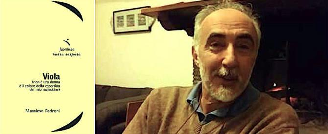 """Esce """"Viola"""" di Massimo Pedroni: il poeta che ha reinventato se stesso"""