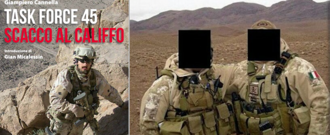 Task Force 45: quei nostri soldati invisibili raccontati da Cannella