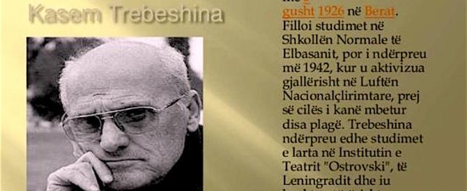 Morto lo scrittore albanese Trebeshina: fu incarcerato da Hoxha