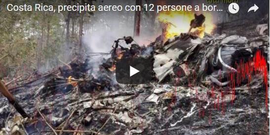 Disastro aereo in Costarica: morte tutte le 12 persone che erano a bordo